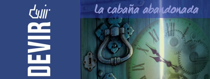 «Exit 1: La cabaña abandonada» de Devir