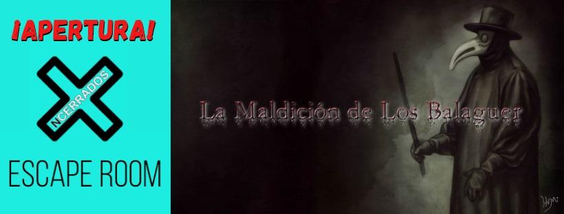 """Apertura de """"La maldición de los Balaguer"""" de Ncerrados en Madrod"""
