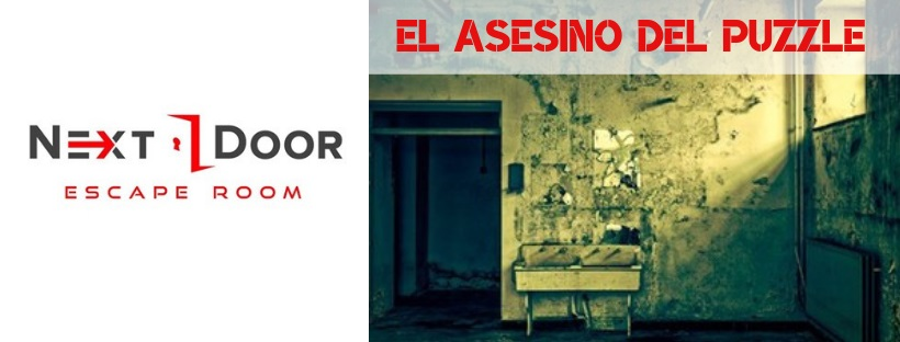 «El asesino del puzzle» de Next Door (Madrid)