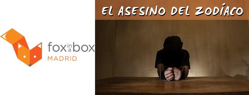 «Asesino del zodiaco» de Fox in a Box (Madrid)