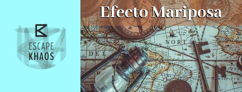 «Efecto Mariposa» de Escape Khaos (Madrid)