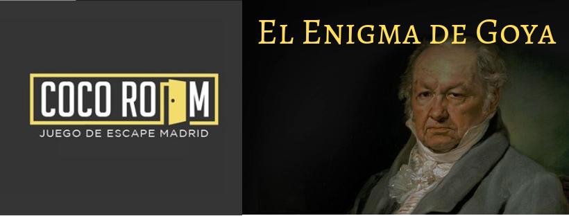 «El Enigma de Goya» de Cocoroom (Madrid)