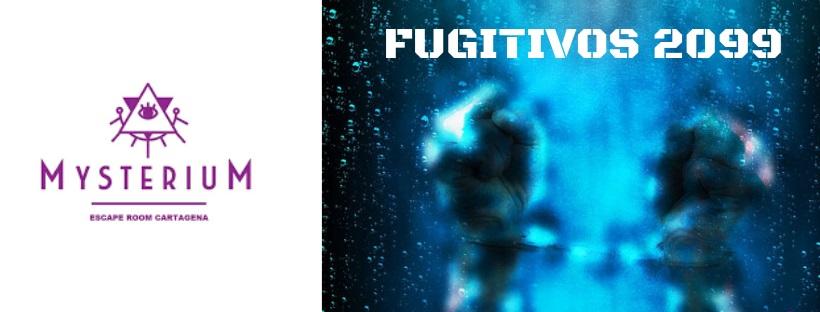 «Fugitivos 2099» de Mysterium (Cartagena)