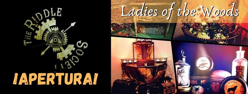 "Apertuta de ""Ladies of the Wood"", de Riddle Society en Madrid"