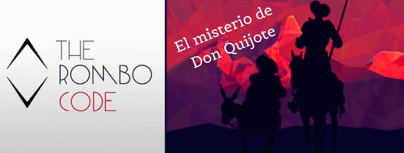 «El misterio de Don Quijote» de The Rombo Code (Madrid)