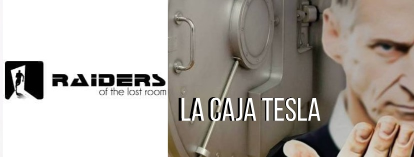 «La caja Tesla» de Raiders of the Lost Room (Valencia)