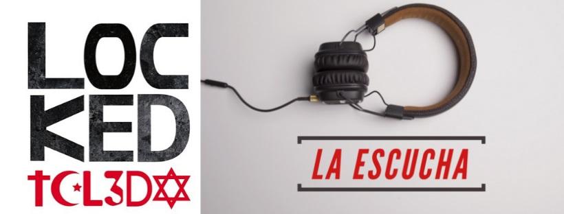 «La escucha» de Locked (Toledo)