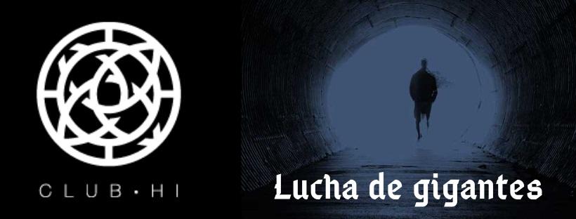 «Lucha de gigantes» de Club Hi (Puente Tocinos)