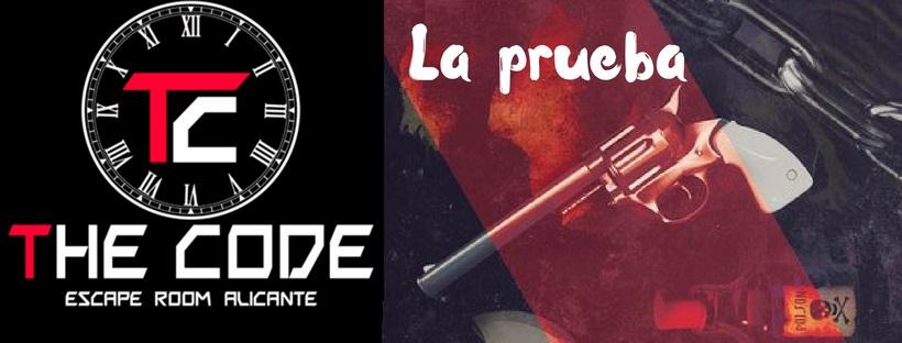 «La Prueba» de The Code Escape Room (Alicante)