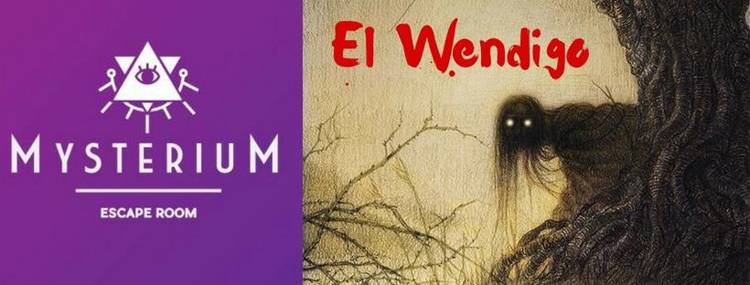 """""""El wendigo"""" de Mysterium Escape Room (Murcia)"""