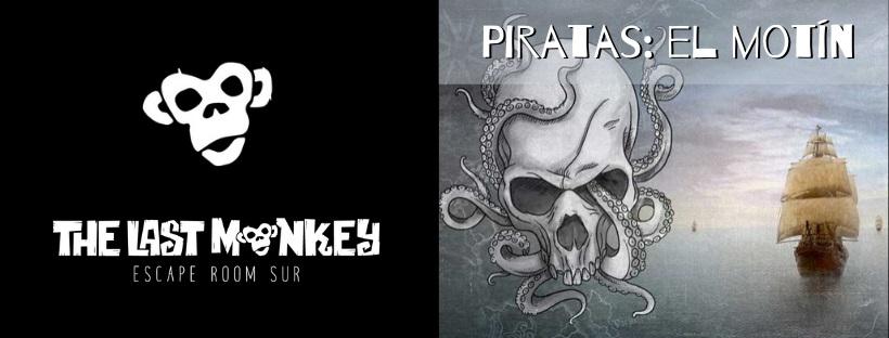 «Piratas: el motín» de The Last Monkey (Leganés)