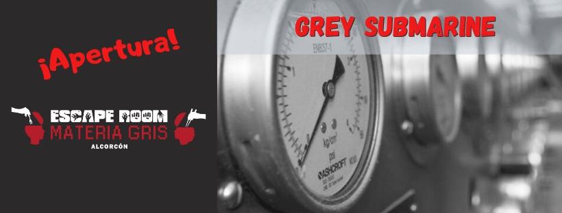 ¡Apertura! - «Grey submarine» de Materia Gris (Alcorcón)