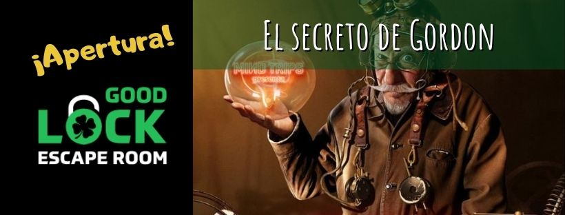 Portada de ¡Apertura! - «El secreto de Gordon» de Good Lock en Madrid