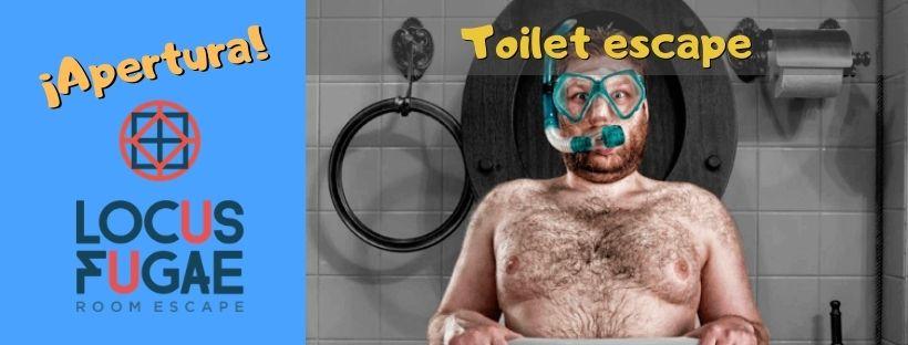 ¡Apertura! – «Toilet escape» de Locus fugae Escape Rooms