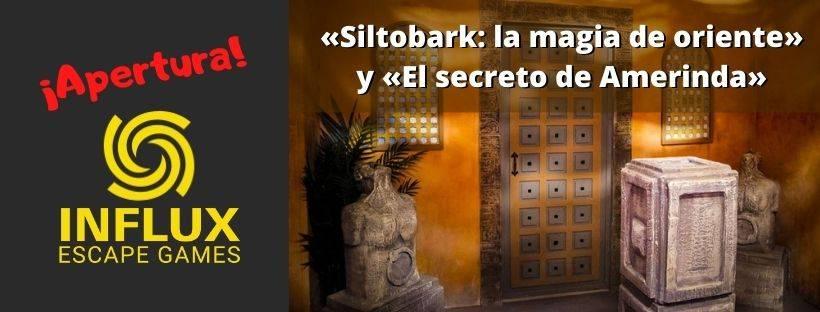 ¡Apertura! – «Siltobark: la magia de oriente» y «El secreto de Amerinda» de Influx Escape Games (Madrid)