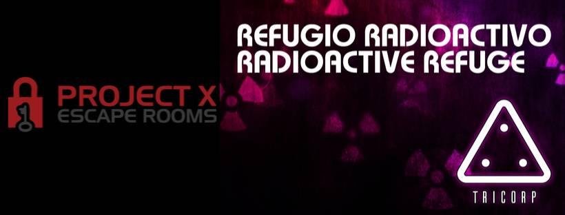 «Refugio Radioactivo» de Project X Escape Room (Jávea)