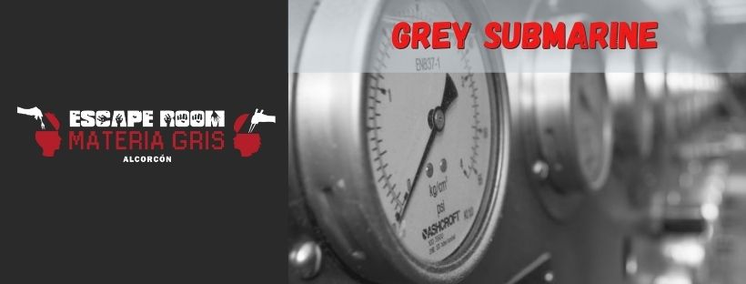 «Grey submarine» de Escape room Materia Gris (Alcorcón)