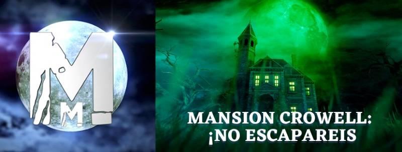 «Mansión Crowell 2: ¡No escaparéis!» de Mad Mansion (Bilbao)