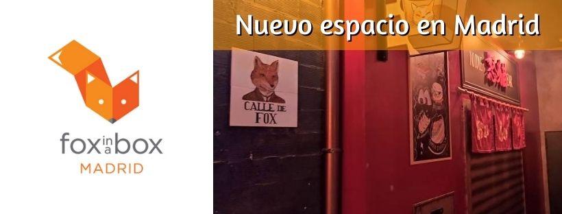 Fox in a Box – Nuevo espacio en Madrid